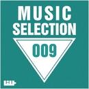 Music Selection, Vol. 9/Alexander Phantom & DJ Grewcew & Andrey Subbotin & Manchus & Outerspace & Royal Music Paris & Big & Fat & 13 Floor & Axizavt & Dj KawaY & Asten & David Granha