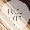 House Night, Vol. 5/Dave Silence & Cj Bullet & Dima Rise & Central Galactic & Candy Shop & Big Room Academy & Dino Sor & Deep Control & BOLDYART & Dark Horizons & Brother D & DiAM & Breshia & Biskvit & Brian & Cream Sound & Ri9or & Bluestorm