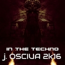In The Techno/J. OSCIUA