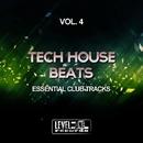 Tech House Beats, Vol. 4 (Essential Club Tracks)/2Black & Josemar Tribal Project & Kidama & Erika Lopez & Mobacho Meza & M.O.F. & Jeanclaudemaurice & 40 Drums & Morphosis