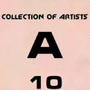 Collection Of Artists A, Vol. 10/Avenue Sunlight & Artyom Shayakhmetov & Axizavt & Auromat & Atomik Dee & ATLANTIC CITY & Awat & Axel Van Kraft & Air8 & Art Richie & Aspektor & Atevo & Awells & AW & Asten & Microtrauma