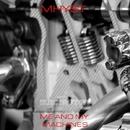 Me And My Machines/Mhyst