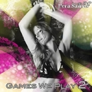 Games We Play Vol. 2/Manuel Torres & Hera Salinas & Magnum & Teo Brothers