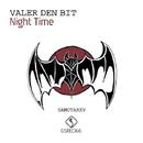 Night Time/Valer den Bit