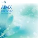 Fire Inside - Single/Aimx