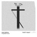 Party Night - Single/Vlad Bodhi