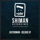 Decade EP/Asstroman
