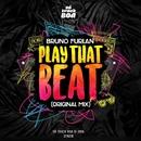Play That Beat  - Single/Bruno Furlan
