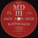 88-90 Proto Acid EP/Mike Dunn
