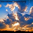 Light Through Clouds EP/International Peoples Gang