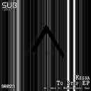 To Step EP/Kessa