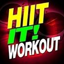 Hiit It! Workout/Workout Buddy