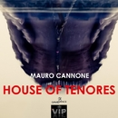 House Of Tenores - Single/Mauro Cannone