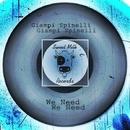We Need - Single/Giampi Spinelli
