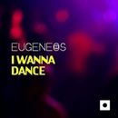 I Wanna Dance/Billy Roger & Eugeneos & Mitekss & Davide Inlgese