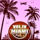 Miami House Compilation Vol.IV/Sergey Silvertone & Tali Muss & Mi88 & SAFINTEAM & DruVas & Mayboroda Stanislav & Alex Vives & Dj AFANASYEV & Dj Dud & Vasiliy Zabudskiy