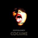 Cocaine - Single/Egor Bulgakov