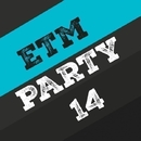 Etm Party, Vol. 14/Marco Marzulli & LeoMayer & J. Night & Juan Pablo Torres & Jeremy Diesel & LANGO & Key One & Alen Wizz & Kanov & Kheger & MARI IVA & KAMERA & Kevin & Jon Bunty & Ky P.S & Jethimself & Jenya Miller & SOLSTICE & JACK SOUND & Jerry Full & Juliya Philippova