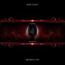 Broken City - Single/Ivan Craft