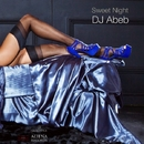 Sweet Night/Dj Abeb