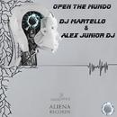 Open The Mundo (feat. Carlotta & Giorgia Salis) - Single/DJ Martello & Alex Junior DJ