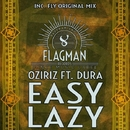 Easy Lazy/Dura & Oziriz