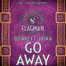 Go Away/Dura & Oziriz & Jon Rich