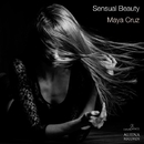 Sensual Beauty - Single/Maya Cruz