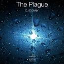 The Plague - Single/DJ Donny