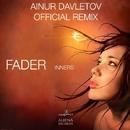 Fader - Single/Ainur Davletov & Inners