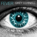Fever - Single/Grey Cornell
