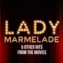 Lady Marmalade & Other Hits From The Movies/Hollywood Session Singers