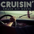 Cruisin' - Smash Hit Duets/Hollywood Session Singers