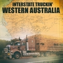 Interstate Truckin' - Western Australia/Freddie Wheeler & The Swan River Boys