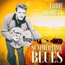 Summertime Blues/Eddie Cochran