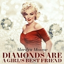 Diamonds Are A Girl's Best Friend/Marilyn Monroe