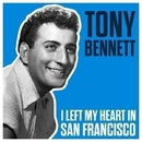 I Left My Heart In San Francisco/Tony Bennett