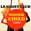 Las Batallas - Single/Winner Child