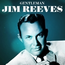 Gentleman Jim Reeves/Jim Reeves