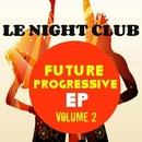 Future Progressive EP Volume 2/Various artists & Royal Music Paris & Tribal Team & Zac Mateo