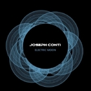 Electric Moon - Single/Joseph Conti