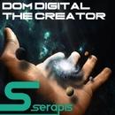 The Creator/Dom Digital