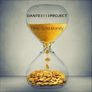 Time Gold Money - Single/Dante3113Project