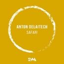 Safari - Single/Anton DelaiTech