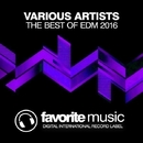 The Best Of EDM 2016/Drop Killers & DJ Kristina Mailana & Will Fast & Freshdance Project & Pumping Guys & Anbargo & Hack Jack & Anbagro & Neven & DJ Swaggy