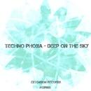 Deep On The Sky - Single/Techno Phobia