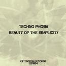Beauty Of The Simplicity - Single/Techno Phobia