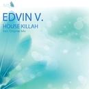 House Killah - Single/Edvin. V