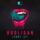Hooligan - Single/Jebby Jay