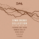 SYMB Energy Sellection/Denis Neve & Ilya Fly & Fucking C@t Hero & Tycoos & Ramiro Solli